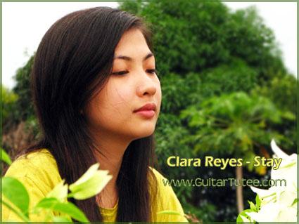 Clara Reyes Stay GuitarTutee Original Song Lyrics and Chords